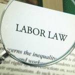 The Importance of Knowing and Abiding By Tax and Labor Laws